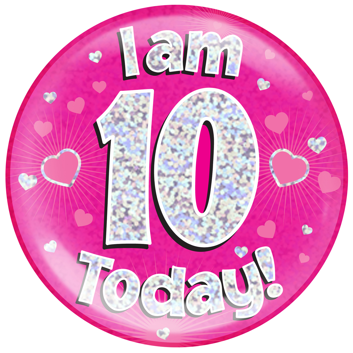 10th Birthday Pink Holographic Jumbo Badge